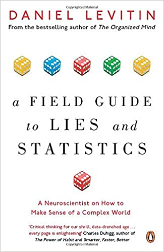 """Cover of the book """"A Field Guide to Lies and Statistics"""""""