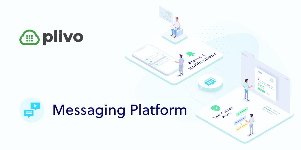 Plivo messaging platform